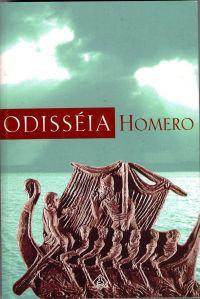 A Odisseia de Homero. Um dos primeiros relatos escritos em forma de literatura e também um bom exemplo da qualidade das fontes que iremos encontrar em nossos caminhos,