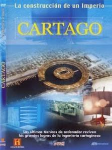 Construindo um Império Cartago (Engineering an Empire – Cartago) (2006)